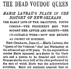 Marie Laveu Legendary Voodoo Queen NY Times 1881 Obituary Excerpt